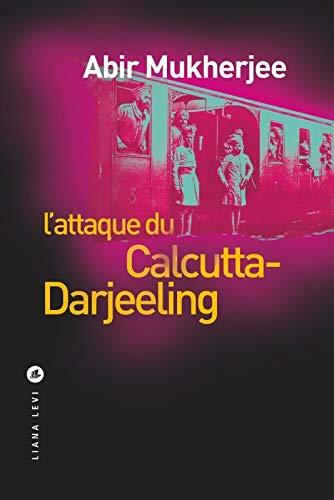 9791034901906: L'attaque du Calcutta-Darjeeling