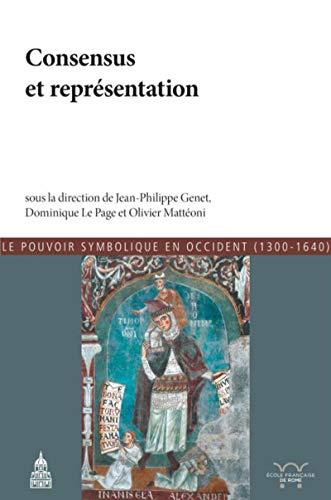 9791035100162: Consensus et représentation: Le pouvoir symobolique de Occident (1300-1640)
