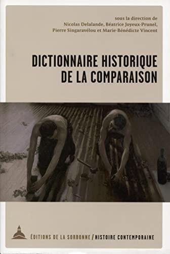 9791035105594: Dictionnaire historique de la comparaison : Mélanges en l'honneur de Christophe Charle