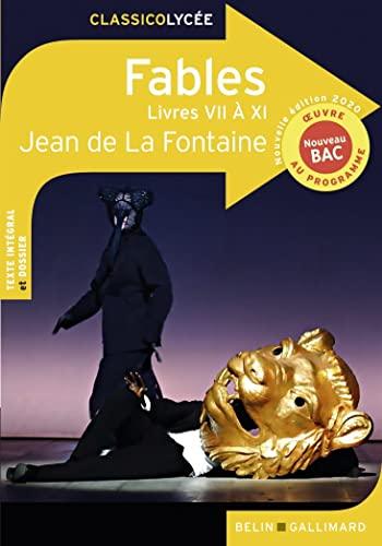 Fables (livres VII à XI) - Nouvelle: De La Fontaine,