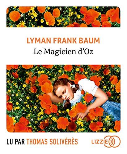 Le Magicien d'Oz: Baum, Lyman Frank