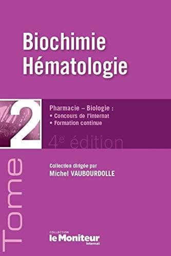 Biochimie, Hématologie : Tome 2