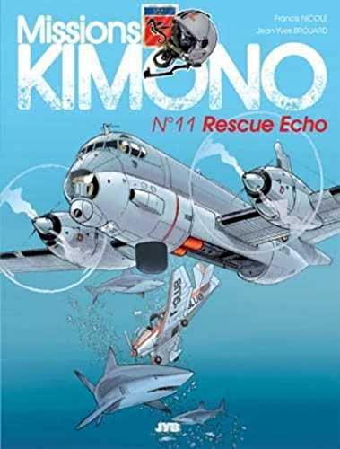 MISSIONS KIMONO T11 -RESCUE ECHO-: BROUARD NICOLE -NED-