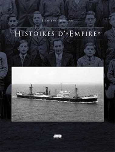 Hitoires d'Empire: Brouard Jean Yves