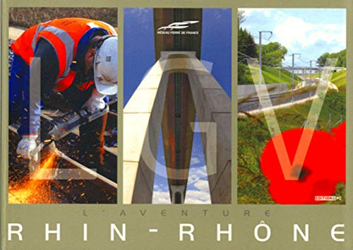 L'aventure LGV Rhin-Rhône