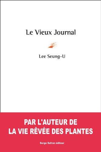 Le Vieux Journal: Seung-U Lee