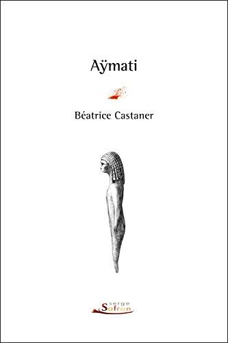 Aÿmati: Castaner, Béatrice