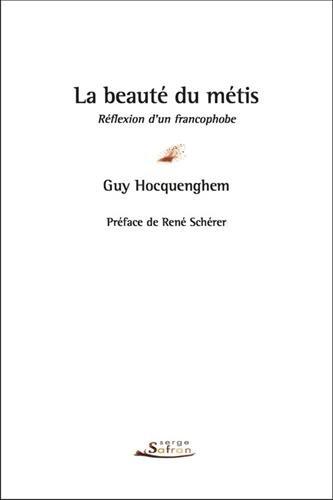 Beauté du métis (La): Hocquenghem, Guy