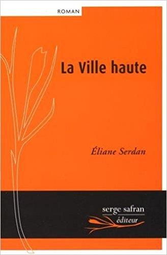 Ville haute (La): Serdan, �liane