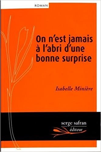 ON N EST JAMAIS A L ABRI D UNE BONNE SUR: MINIERE ISABELLE
