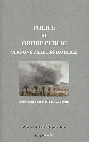 9791090177017: Police et ordre public : Vers une ville des Lumières by