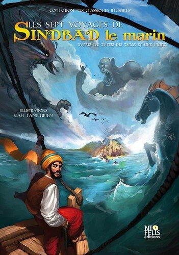 Les sept voyages de Sindbad le marin: Les sept voyages