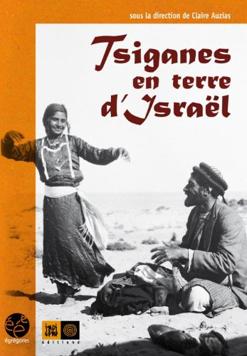 Tsiganes en terre d'Israël: Collectif