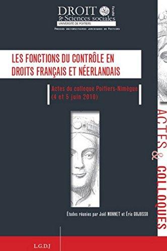 Les fonctions du contrôle en droits français et néerlandais: Monnet Joël