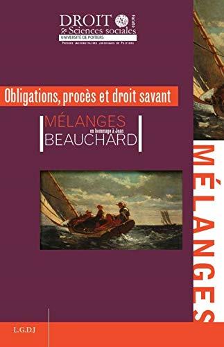Obligations, procès et droit savant : Mélanges en l'honneur de Jean Beauchard