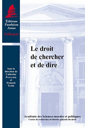 Le droit de chercher et de dire: Francois Terre Catherine Puigelier