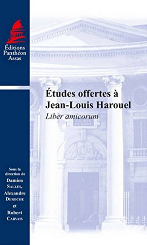 Etudes offertes à Jean-Louis Harouel : Liber amicorum