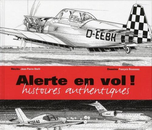 Alerte en vol!: Otelli, Jean-Pierre