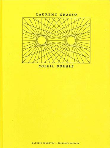 Laurent Grasso : Soleil double: Amelia Barikin; Teresa