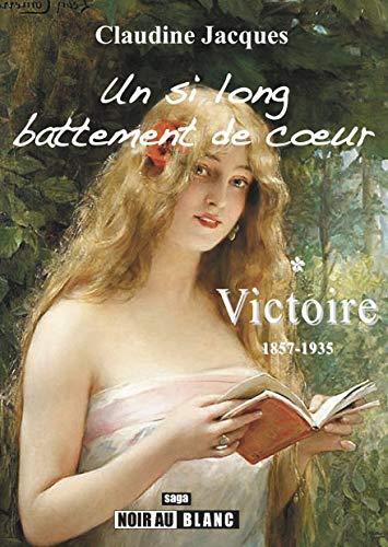 9791090635159: Un Si Long Battement de Coeur - Saga Caledonienne, Tome I : Victoire (1857-1935)