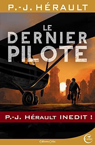 Dernier pilote (Le): H�rault, P.-J.