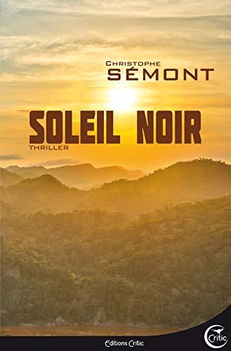 Soleil noir: Sémont, Christophe