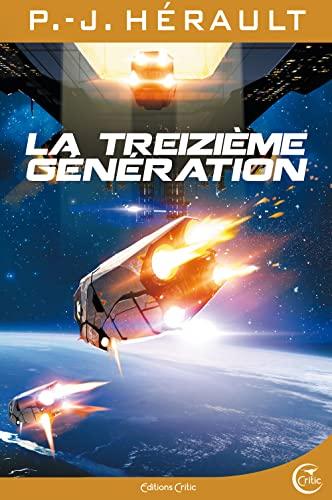 Treizième génération (La): Hérault, P.-J.