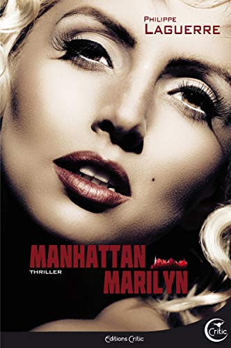 Manhattan Marilyn: Laguerre, Philippe