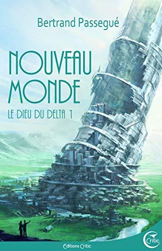Nouveau monde: Passegué, Bertrand