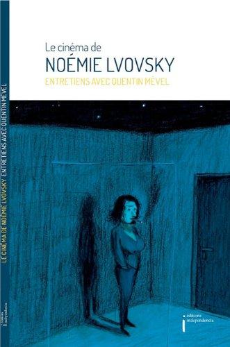 Le cinÈma de NoÈmie Lvovsky ñ Entretiens: NoÈmie Lvovsky