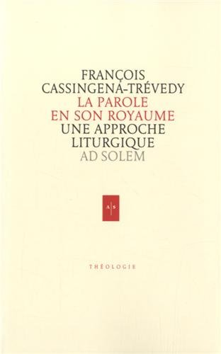 9791090819184: La Parole en son Royaume: Une approche liturgique