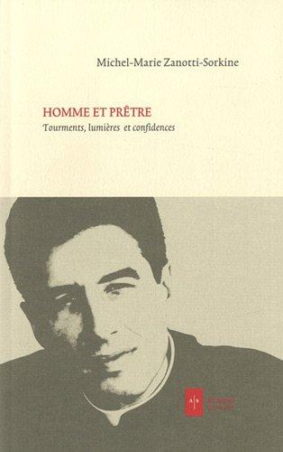 Homme et prêtre: Michel Marie Zanotti Sorkine