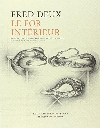 FRED DEUX. LE FOR INTÉRIEUR: CHRISTIEN BRIEND, JEAN-FRANÇAIS