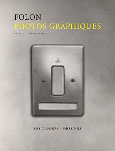 PHOTOS GRAPHIQUES: FOLON JEAN-MICHEL