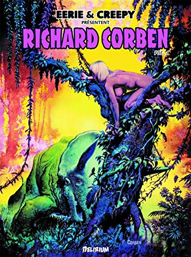 RICHARD CORBEN VOL 1: EERIE ET CREEPY