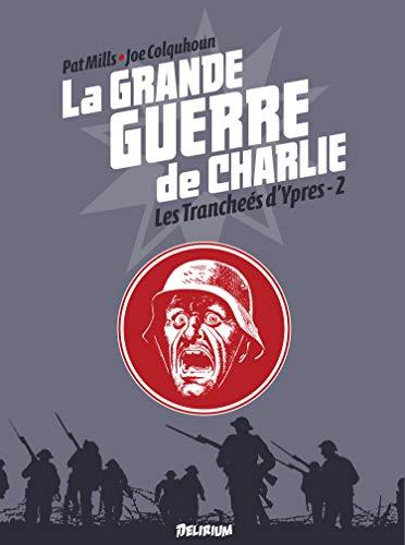 GRANDE GUERRE DE CHARLIE -LA- VOL 6: MILLS COLQUHOUN