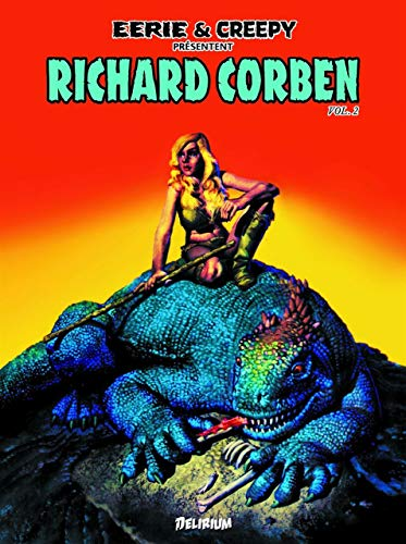 Eerie & Creepy présentent Richard Corben, v. 02: Corben, Richard
