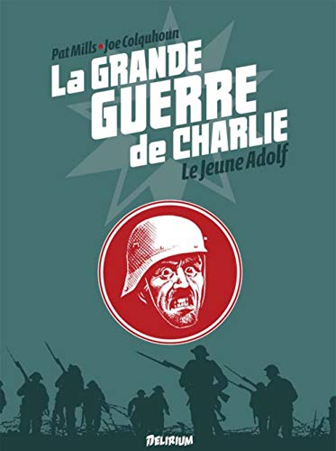 Grande Guerre de Charlie (La), t. 08: Mills, Pat