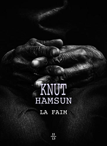 La faim: Knut Hamsun