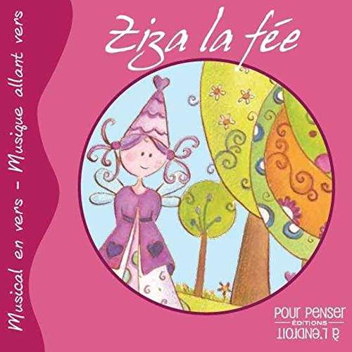 ZIZA LA FEE CONTE MUSICAL CD AUDIO: PETIGNY ALINE DE