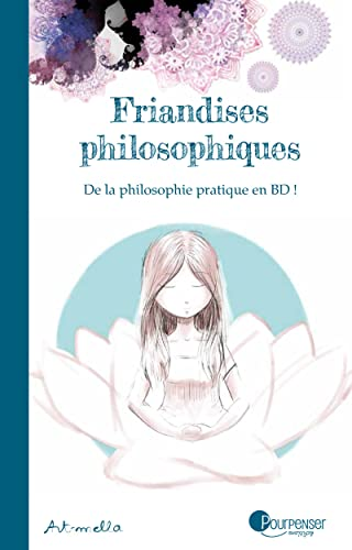 FRIANDISES PHILOSOPHIQUES: ART MELLA