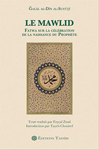 Le Mawlid. Fatwa Sur la Celebration de: Jalal Din Al-Suyuti