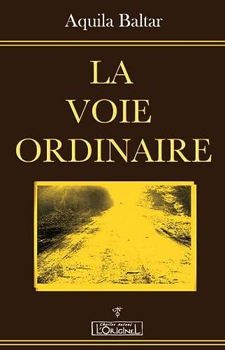 VOIE ORDINAIRE -LA-: BALTAR AQUILA