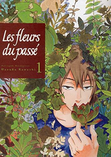 Les fleurs du passé - Tome 1: Kawachi, Haruka