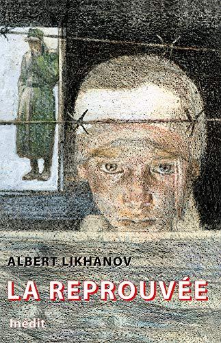 La Reprouvee: Albert Likhanov