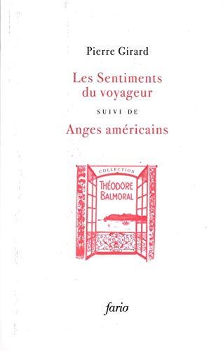 SENTIMENTS DU VOYAGEUR -LES-: GIRARD PIERRE