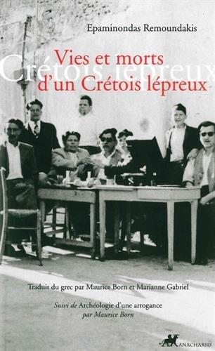 Vies et morts d'un Crétois lépreux: Remoundakis, Epaminondas