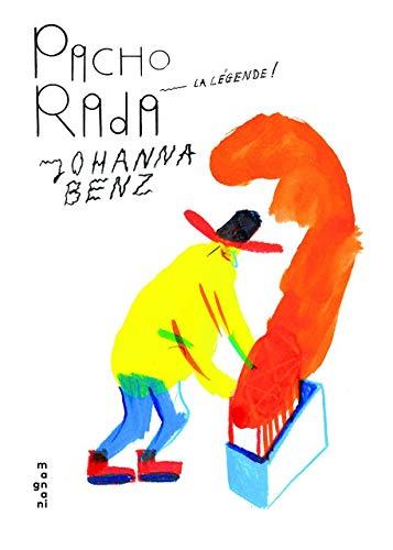 Pacho Rada, la légende: Benz, Johanna