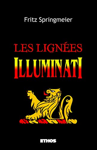 Stock image for Les lignées Illuminati for sale by CENTRAL MARKET