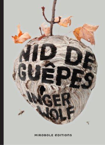 Nid de guêpes: Wolf, Inger